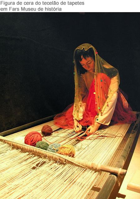 Figura de cera do tecelão de tapetes  em Fars Museu de história - Viver Bem Agora